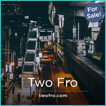 Name For Sale - TwoFro.com
