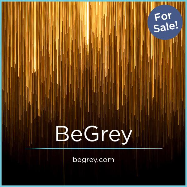 BeGrey.com