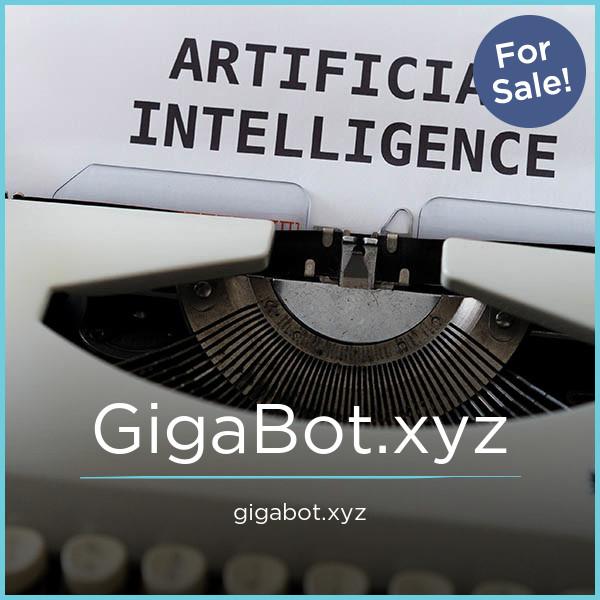 GigaBot.xyz