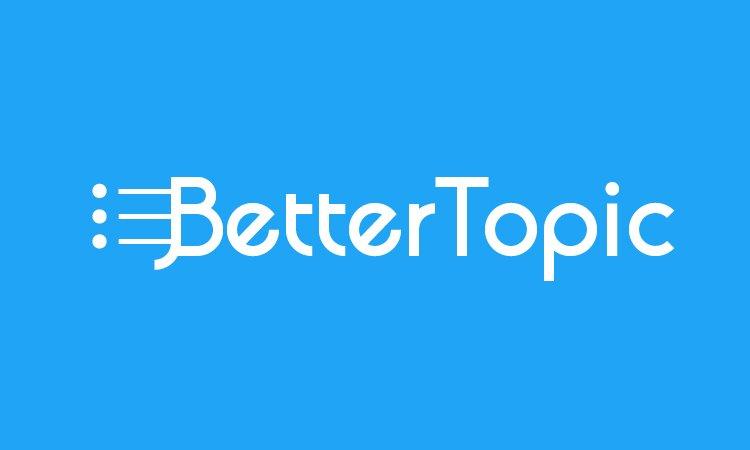 BetterTopic.com