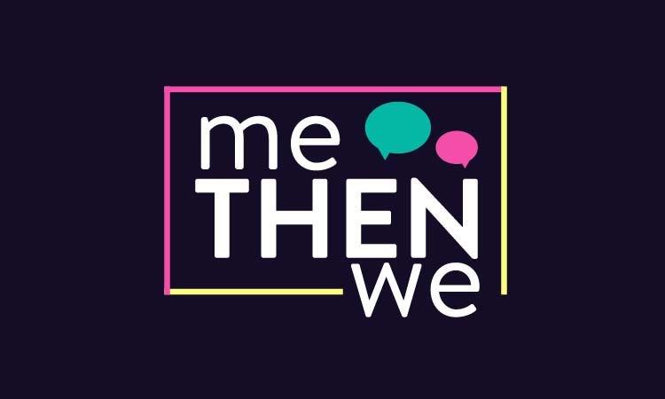 MeThenWe.com