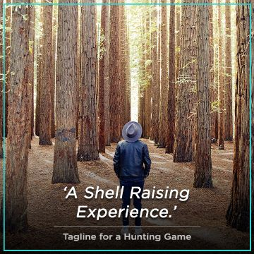 Name For Tagline for a Hunting Game