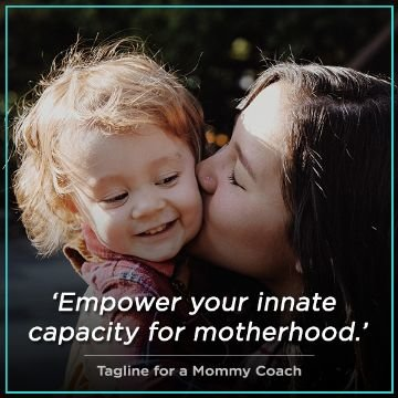 Name For Tagline for a Mommy Coach