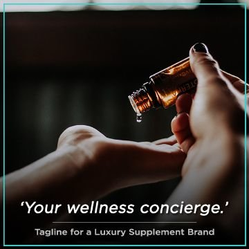 Name For Tagline for a Luxury Supplement Brand