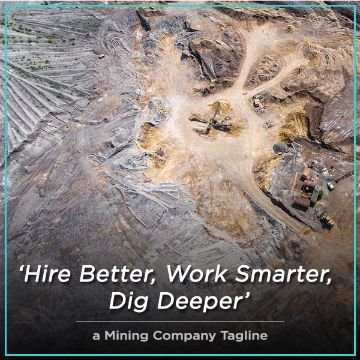 Name For a Mining Company Tagline