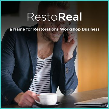 Name For a name for Restorations Workshop Business