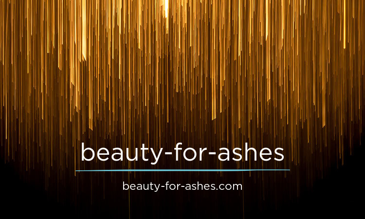 beauty-for-ashes.com