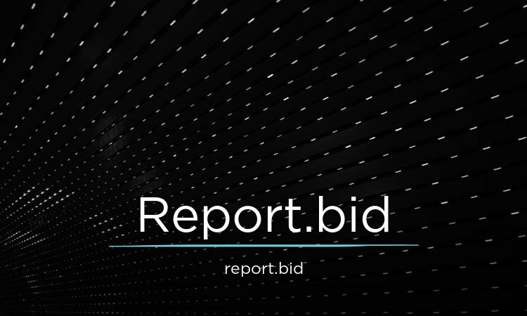 Report.Bid