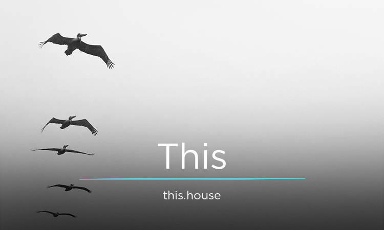 This.House