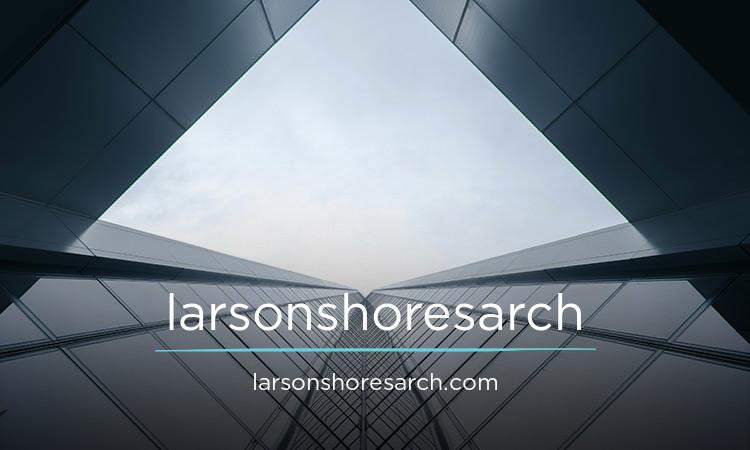 larsonshoresarch.com