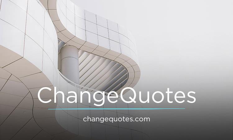 ChangeQuotes.com
