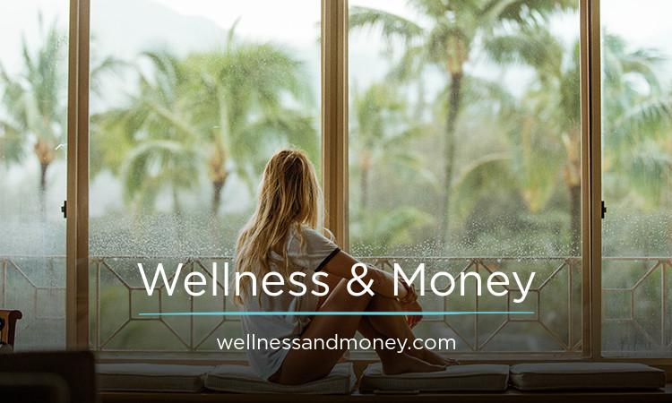 WellnessAndMoney.com